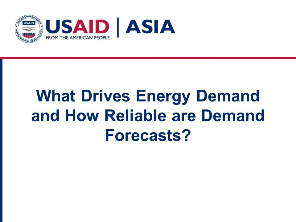 What Drives Energy Demand and How Reliable are Demand Forecasts