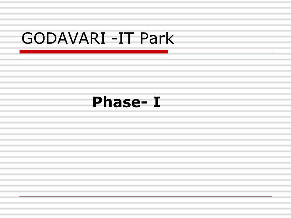 GODAVARI -IT Park Phase- I