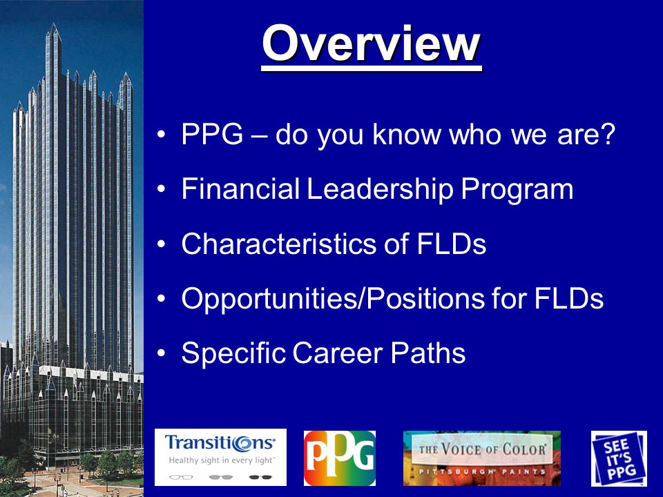Overview Overview PPG – do you know who we are.
