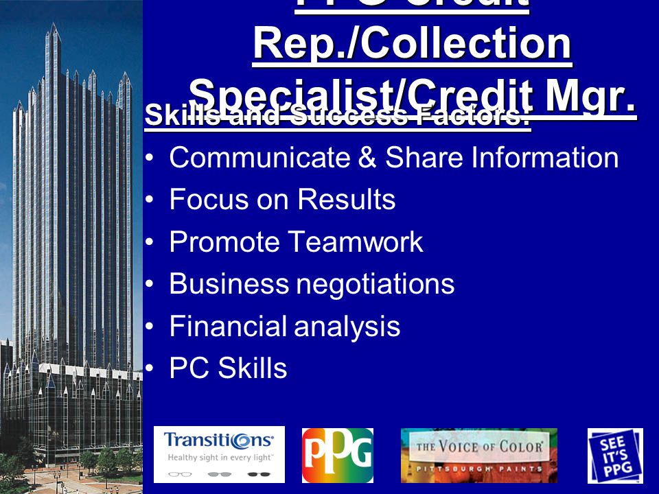 PPG-Credit Rep./Collection Specialist/Credit Mgr.