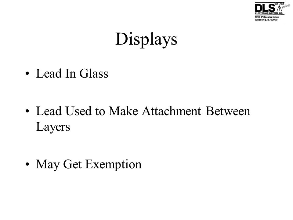 Displays Lead In Glass Lead Used to Make Attachment Between Layers May Get Exemption