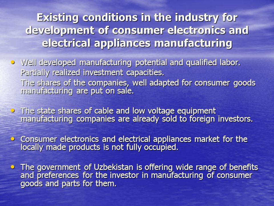 Tendencies in development of the consumer electronics and electrical appliances market in Uzbekistan Existence of the material resources and qualified