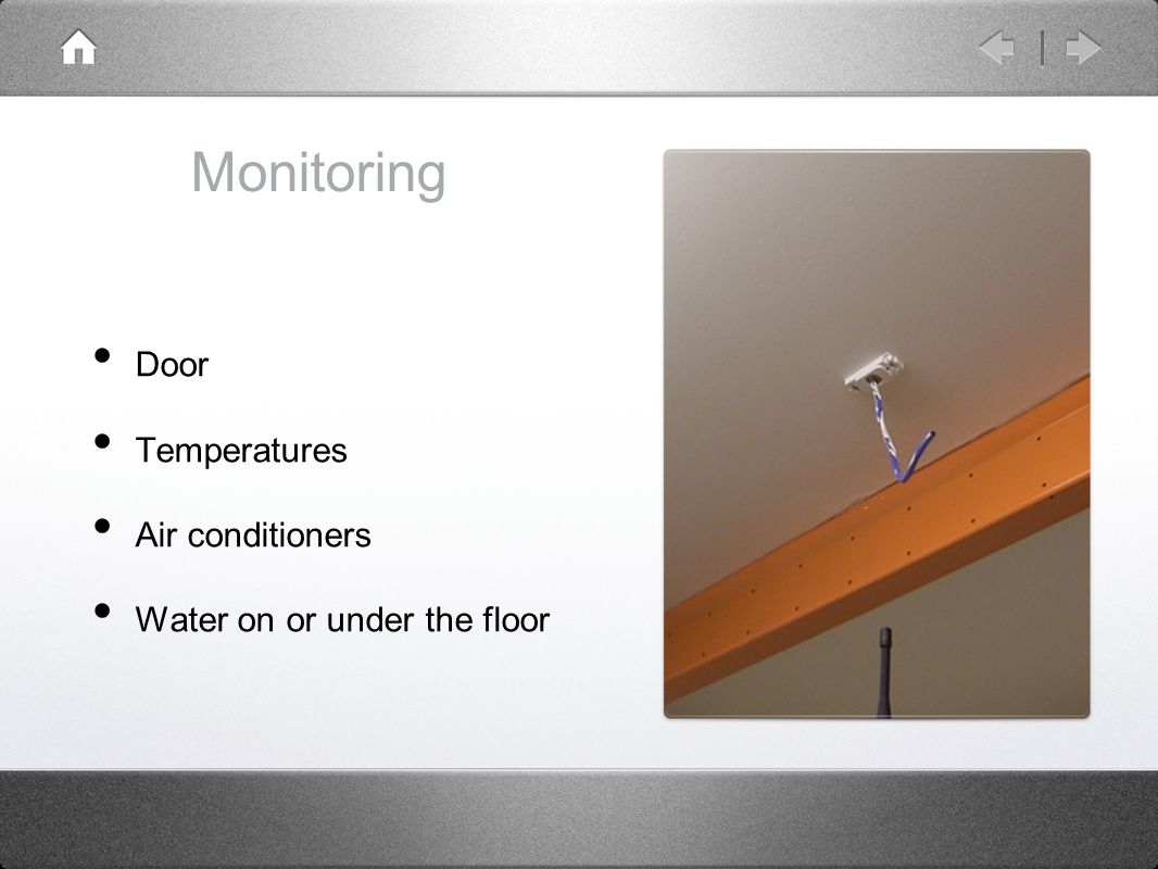 Monitoring Door Temperatures Air conditioners Water on or under the floor