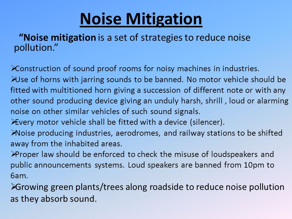 Speech interference Noise more than 50dB can be very difficult to hear and interpret and cause problems such as partial deafness. Some effects may lea