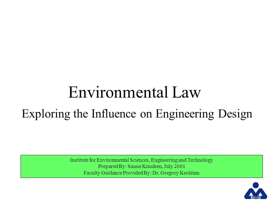 Presentation Roadmap Part I: Structural Overview of Environmental Law...