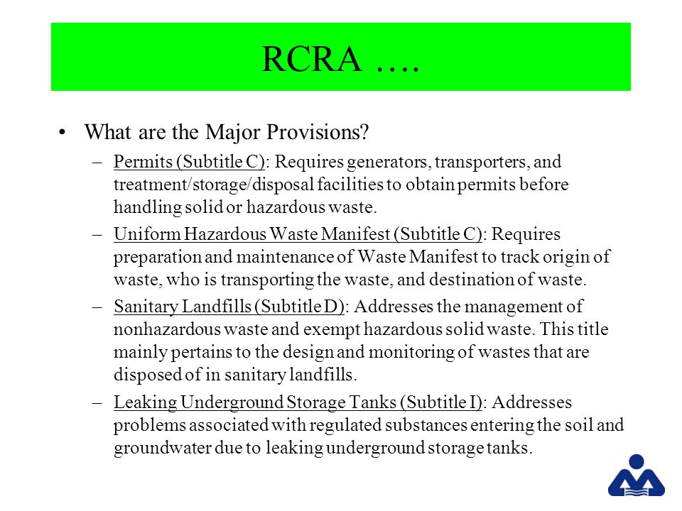 RCRA …. What are the Major Provisions.