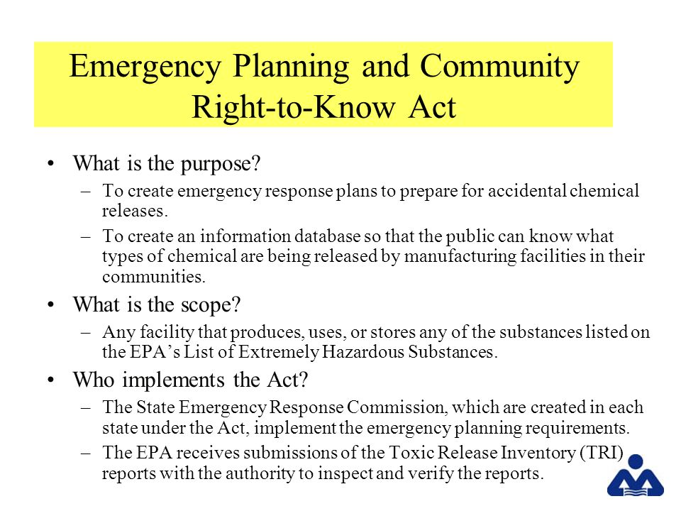 Emergency Planning and Community Right-to-Know Act What is the purpose.