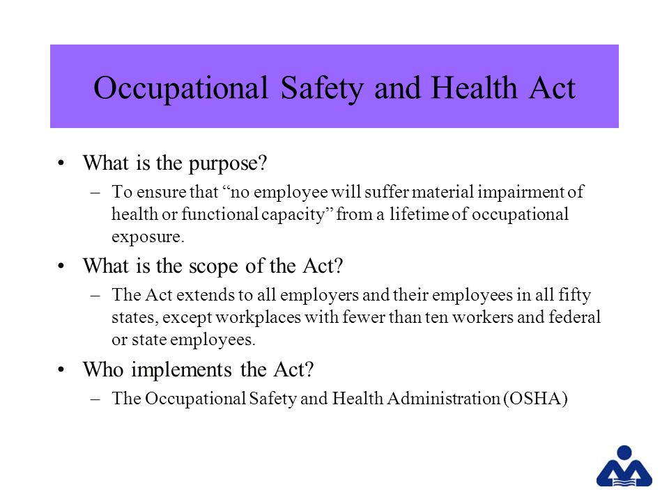 Occupational Safety and Health Act What is the purpose.