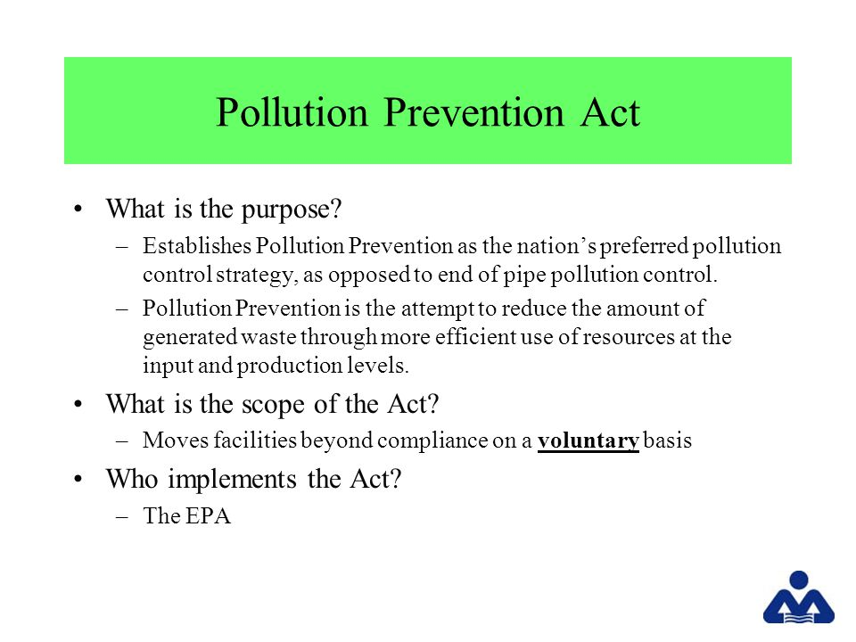 Pollution Prevention Act What is the purpose.