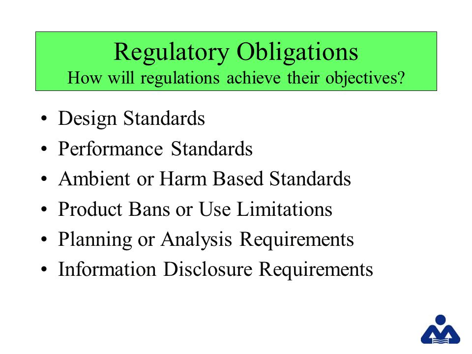 Translating Statutes into Regulations Federal Environmental Statutes: Enacted through the legislative process.