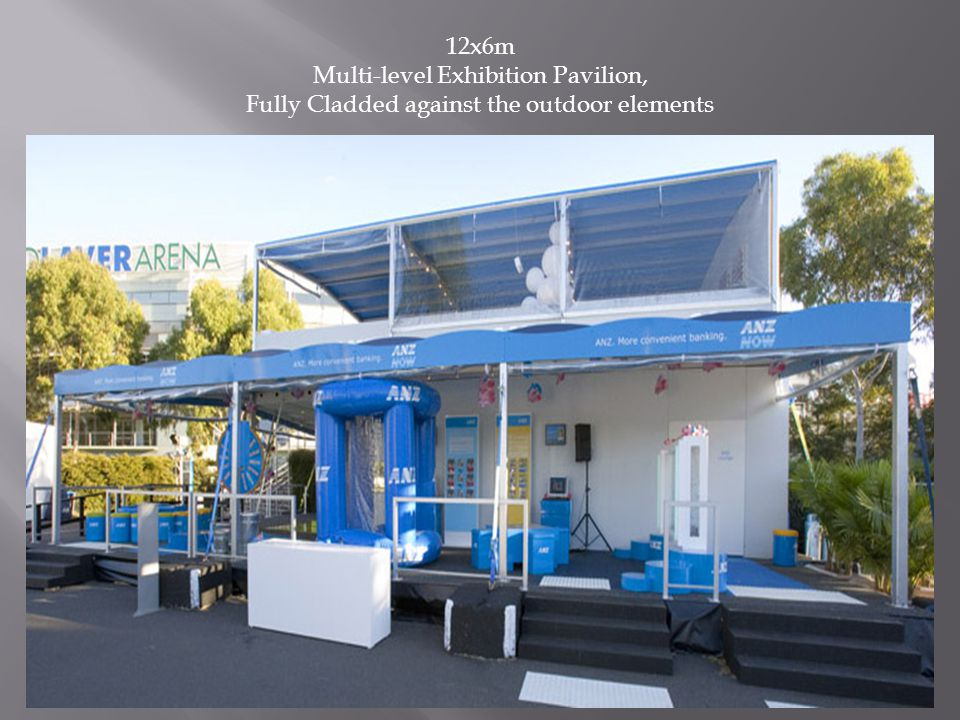 12x6m Multi-level Exhibition Pavilion, Fully Cladded against the outdoor elements