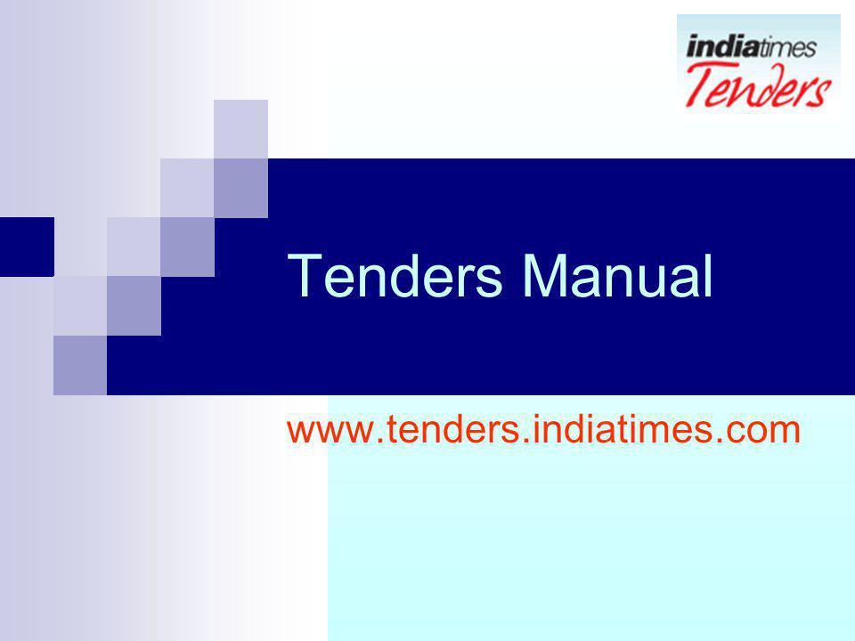 Tenders Manual www.tenders.indiatimes.com