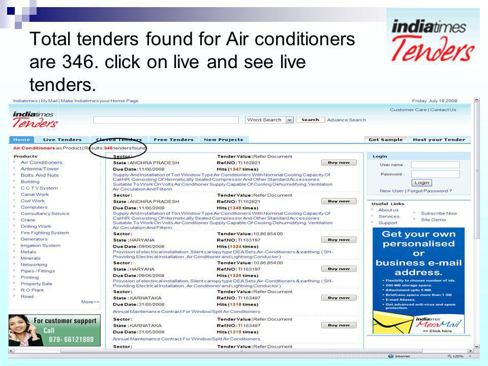 Total tenders found for Air conditioners are 346. click on live and see live tenders.