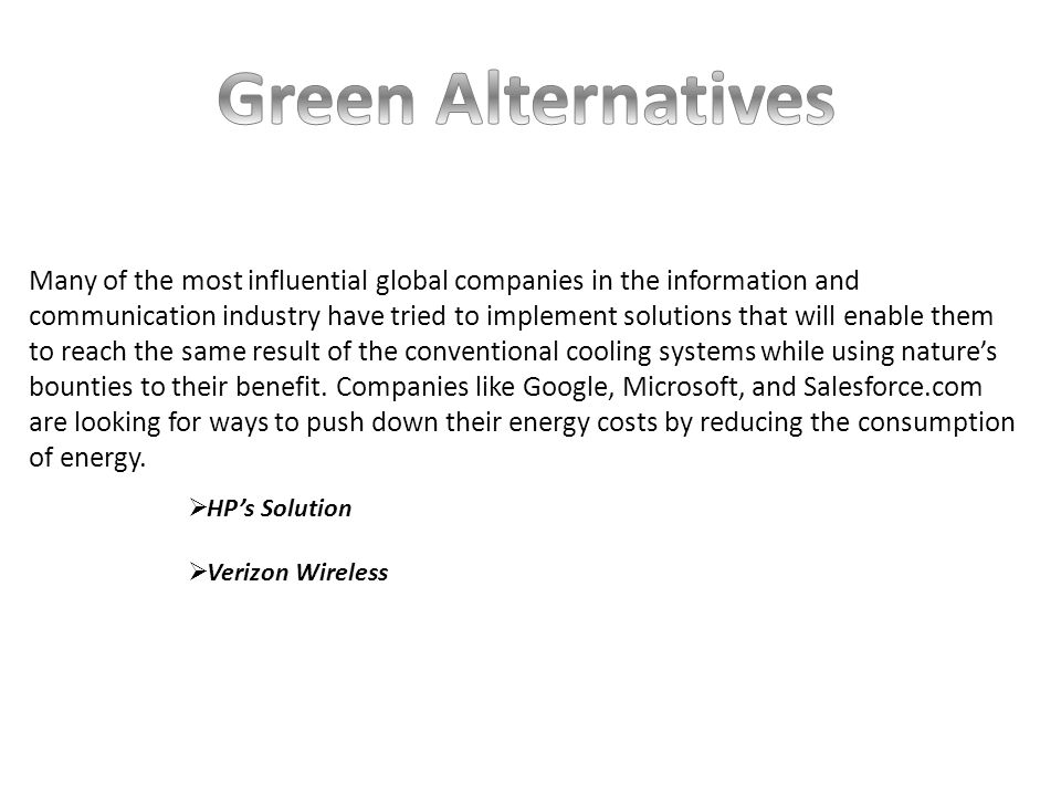 Many of the most influential global companies in the information and communication industry have tried to implement solutions that will enable them to reach the same result of the conventional cooling systems while using natures bounties to their benefit.