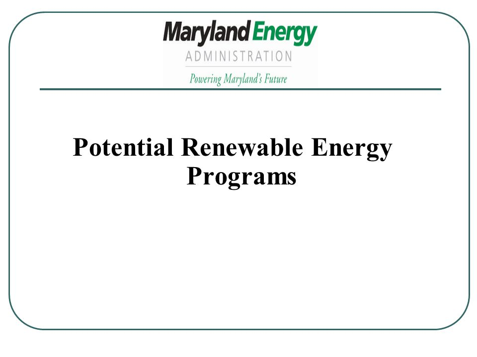 Potential Renewable Energy Programs