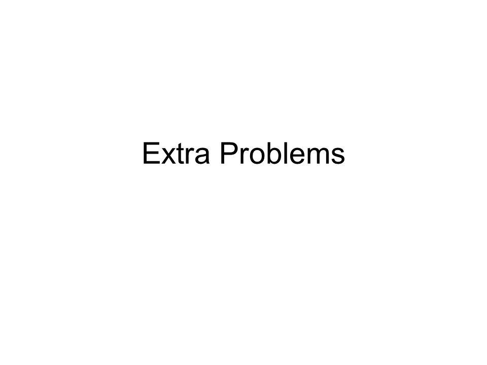 Extra Problems