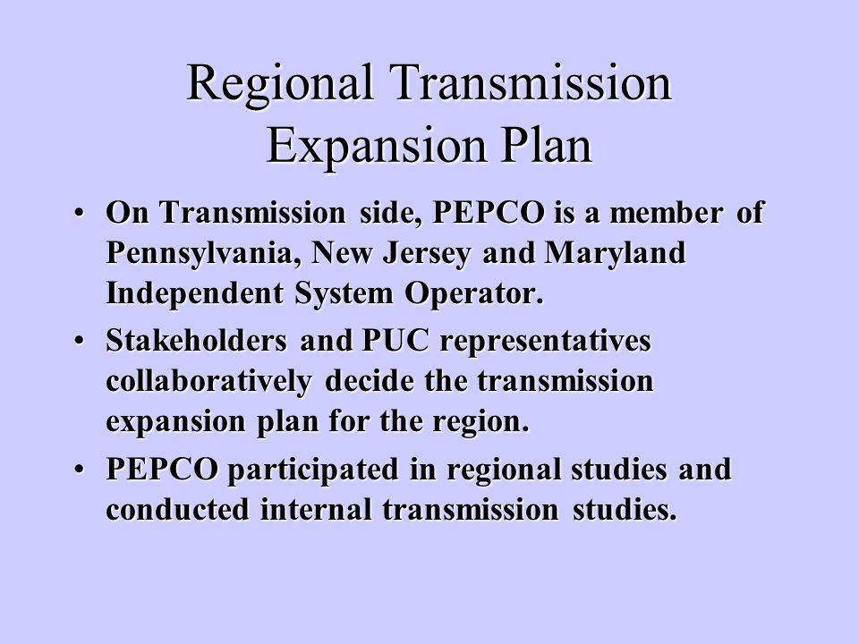 Regional Transmission Expansion Plan On Transmission side, PEPCO is a member of Pennsylvania, New Jersey and Maryland Independent System Operator.On Transmission side, PEPCO is a member of Pennsylvania, New Jersey and Maryland Independent System Operator.