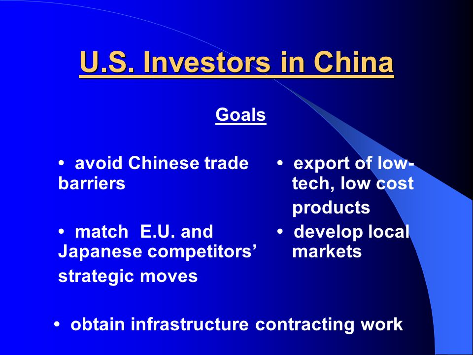 U.S. Investors in China Industries chemicals non-electric machinery food products transportation equipment service firms consumer goods