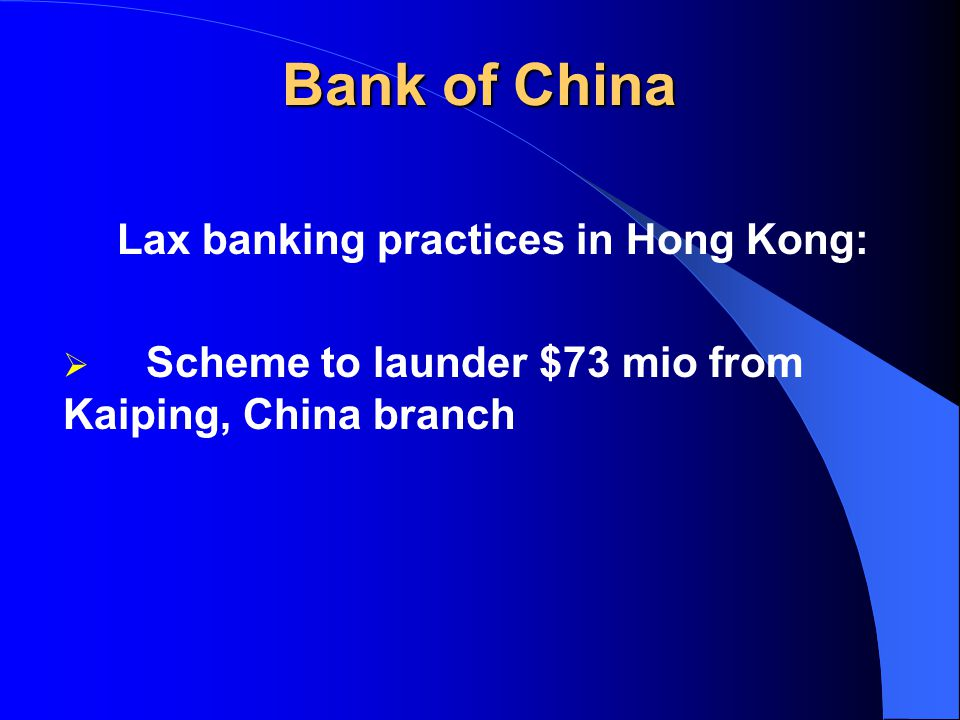 Bank of China Lax banking practices in China: $320 mio bank funds diverted through unlawful loans, off-the-books granting of LCs and issuing bank bills