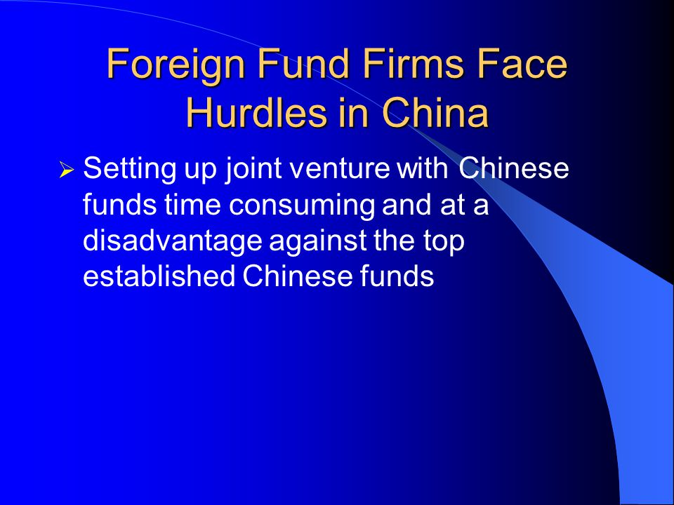 Foreign Fund Firms Face Hurdles in China Buying in a 33% stake in Chinese fund managing $1 billion is a steep price Convince shareholders to pay cash for company they cant control.