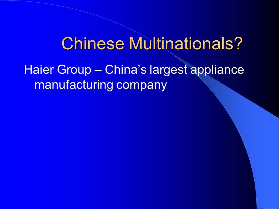Chinese Multinationals. Name a famous global Chinese brand.