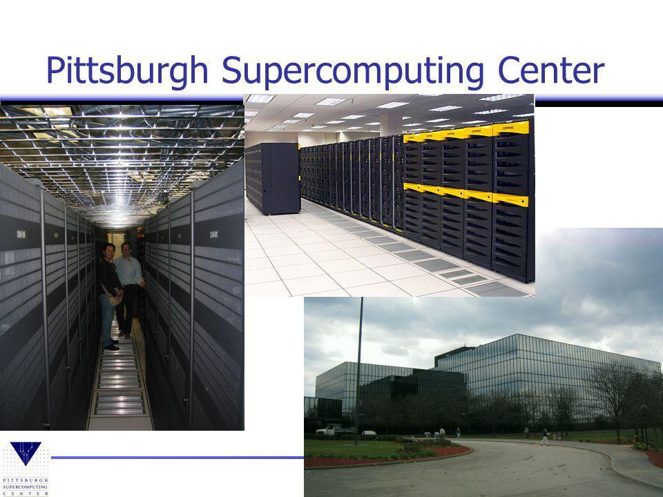 7 Boulder, CO Pittsburgh Supercomputing Center