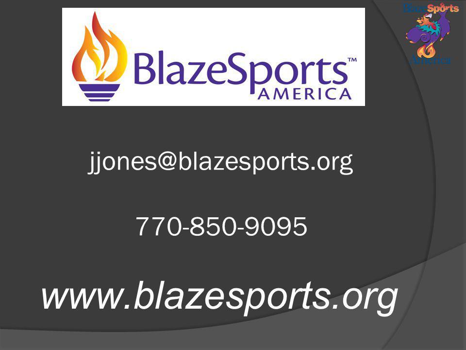 jjones@blazesports.org 770-850-9095 www.blazesports.org