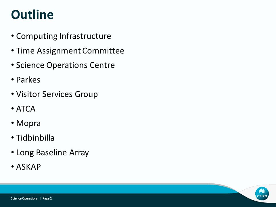 Computing Infrastructure Time Assignment Committee Science Operations Centre Parkes Visitor Services Group ATCA Mopra Tidbinbilla Long Baseline Array