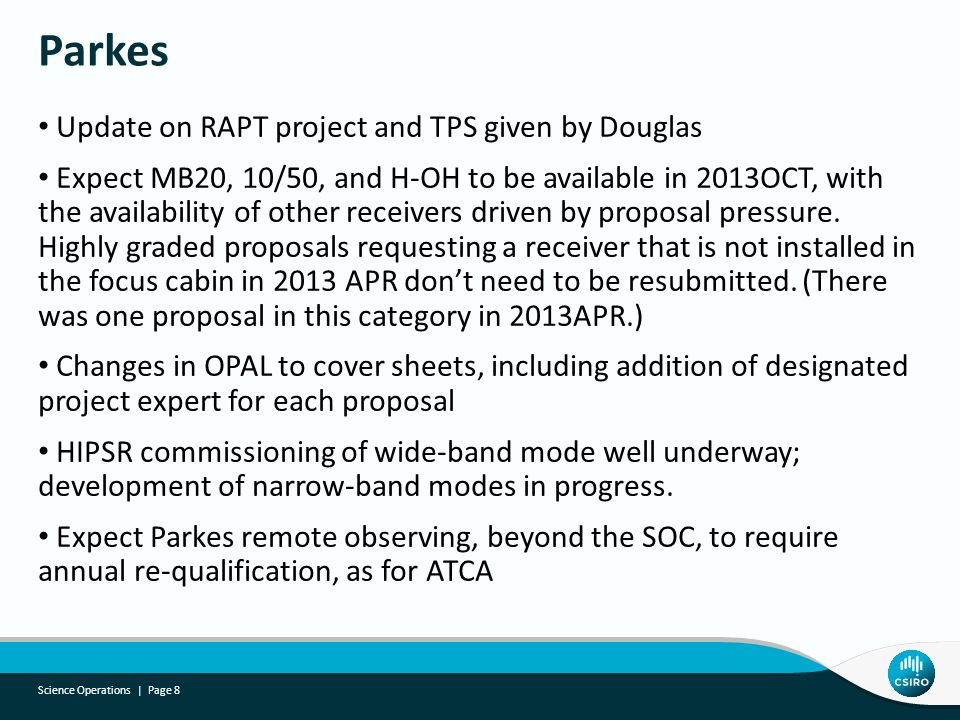 Update on RAPT project and TPS given by Douglas Expect MB20, 10/50, and H-OH to be available in 2013OCT, with the availability of other receivers driv