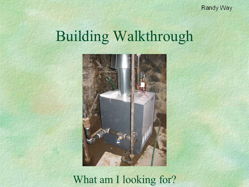 Building Walkthrough What am I looking for?