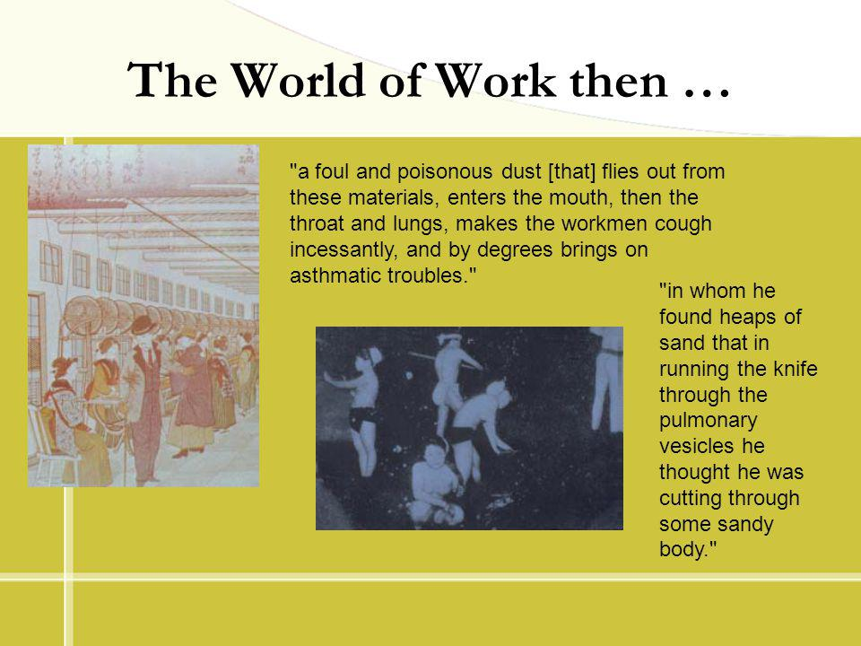 The World of Work then …