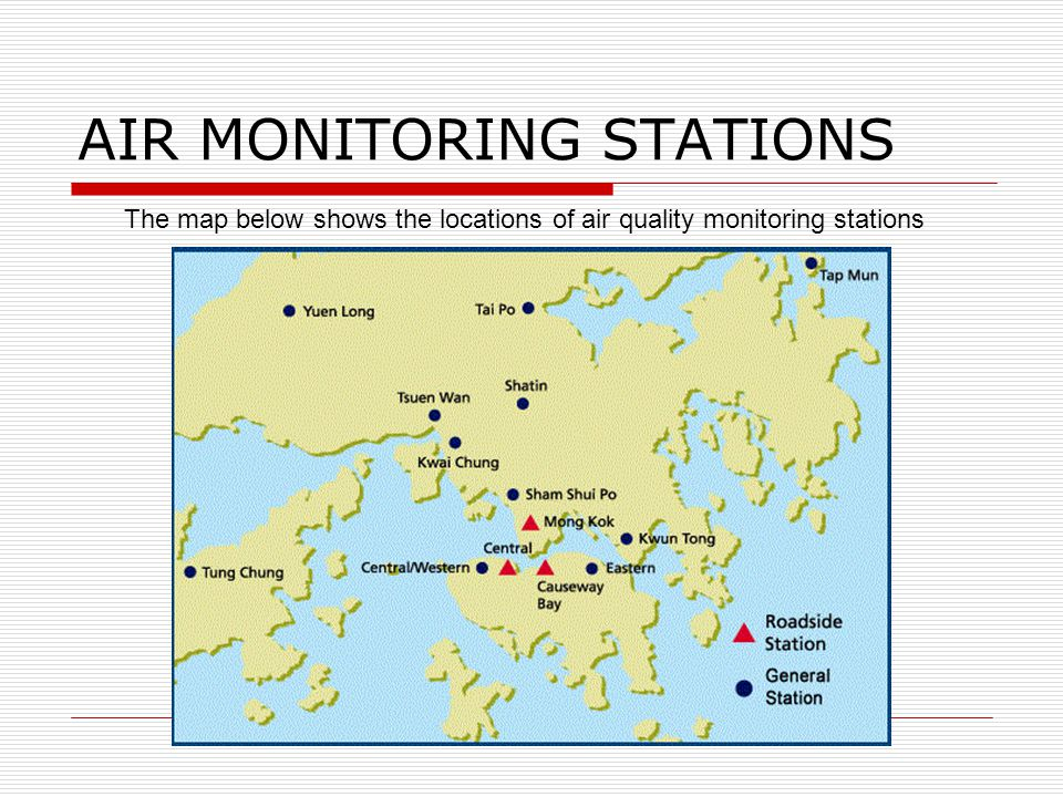 AIR MONITORING STATIONS The map below shows the locations of air quality monitoring stations
