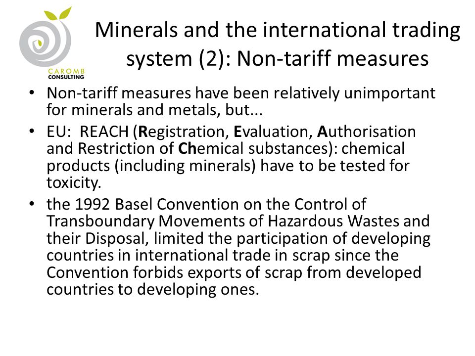 Minerals and the international trading system (2): Non-tariff measures Non-tariff measures have been relatively unimportant for minerals and metals, b