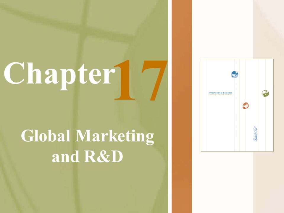 Chapter Global Marketing and R&D 17