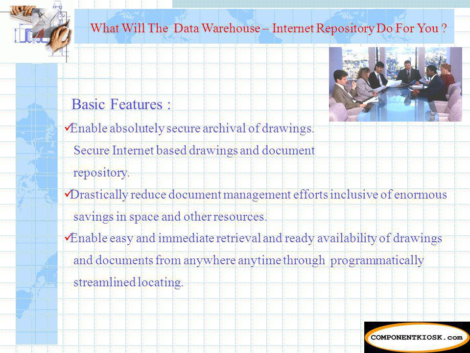 What Will The Data Warehouse – Internet Repository Do For You .