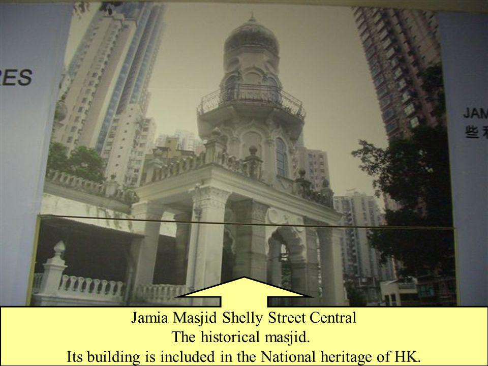 Jamia Masjid Shelly Street Central The historical masjid.