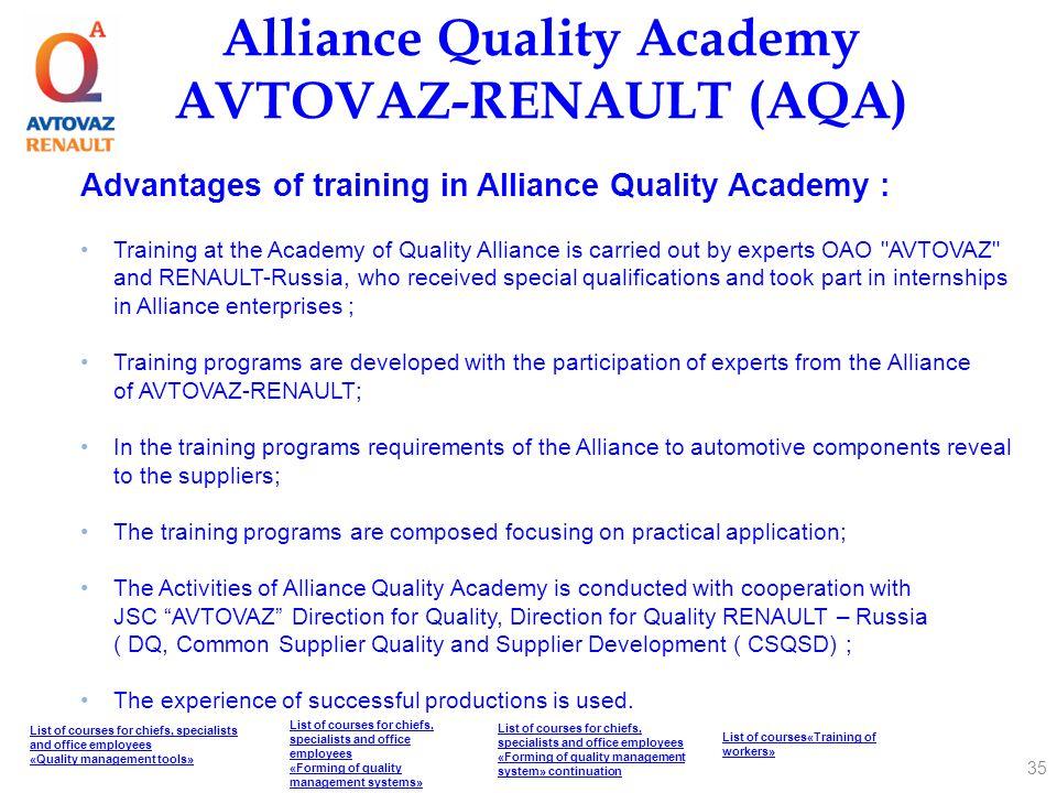 Alliance Quality Academy AVTOVAZ-RENAULT (AQA) Advantages of training in Alliance Quality Academy : Training at the Academy of Quality Alliance is car