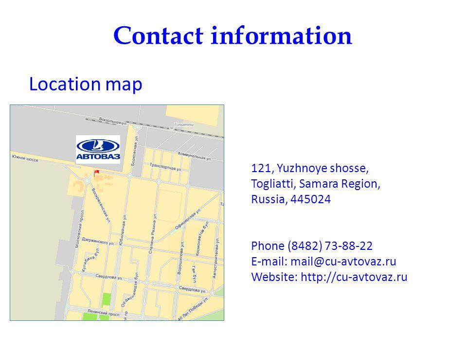 Contact information 121, Yuzhnoye shosse, Togliatti, Samara Region, Russia, 445024 Phone (8482) 73-88-22 E-mail: mail@cu-avtovaz.ru Website: http://cu
