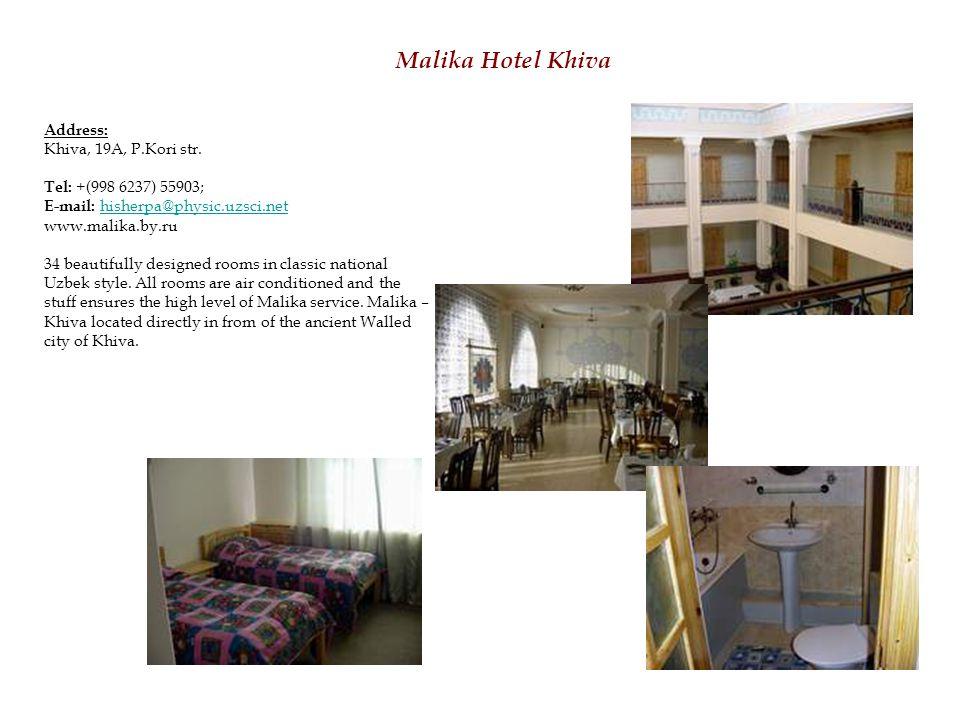 Malika Hotel Khiva Address: Khiva, 19A, P.Kori str.