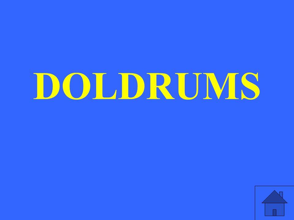 DOLDRUMS