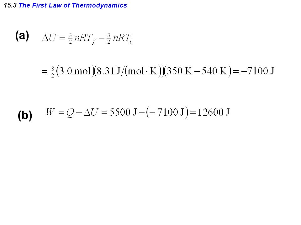 15.3 The First Law of Thermodynamics (a) (b)