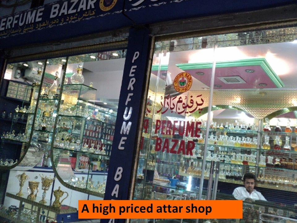 A high priced attar shop