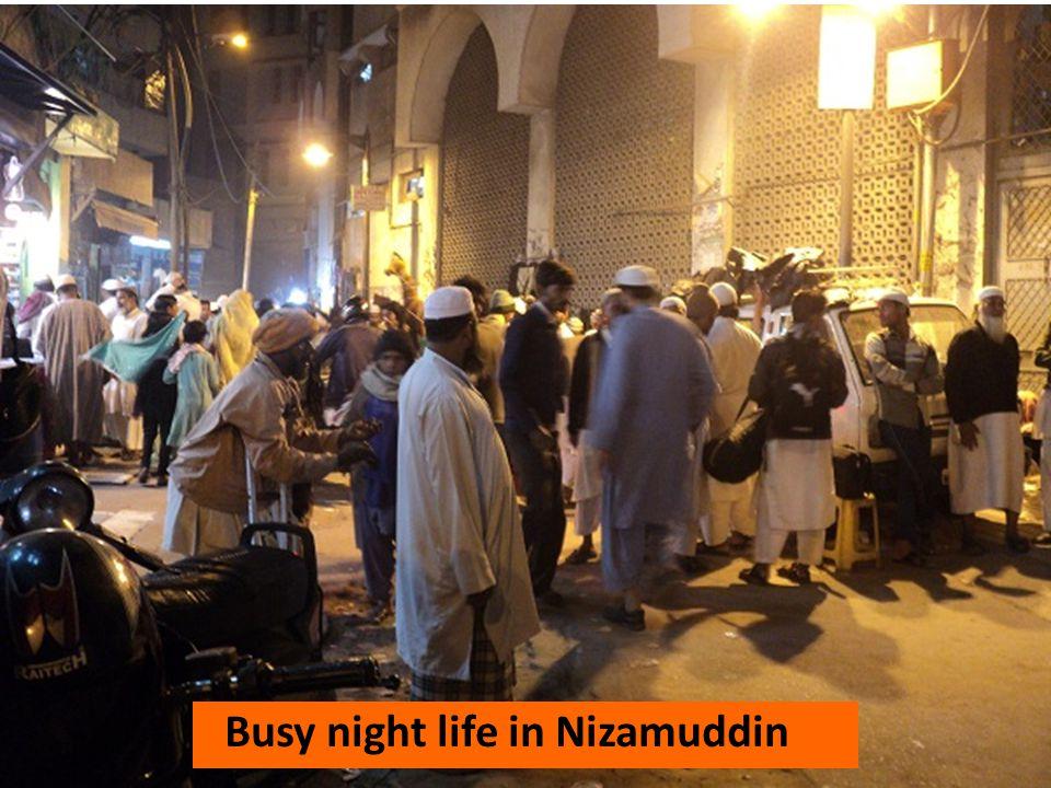 Busy night life in Nizamuddin