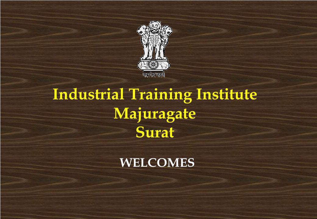 Industrial Training Institute Majuragate Surat WELCOMES