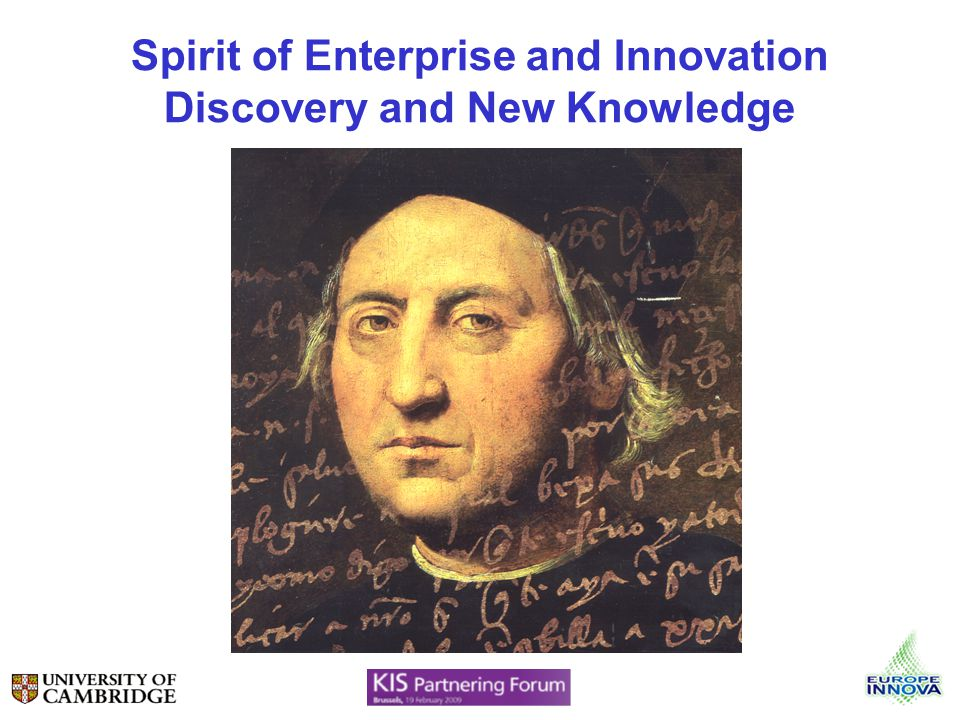 Spirit of Enterprise and Innovation Discovery and New Knowledge