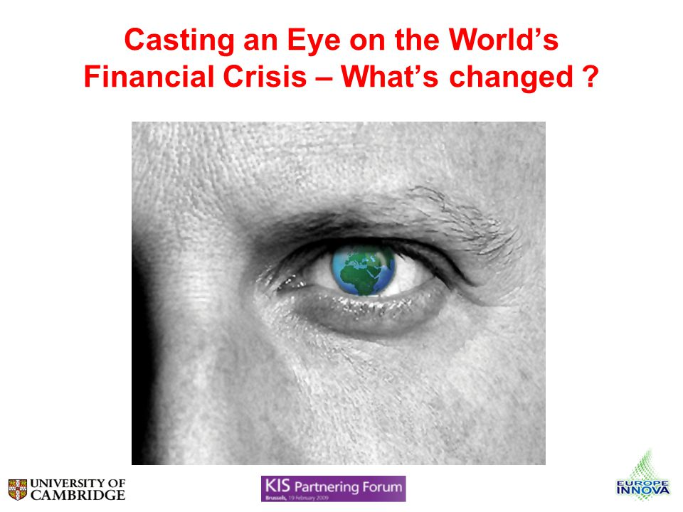 Casting an Eye on the Worlds Financial Crisis – Whats changed ?