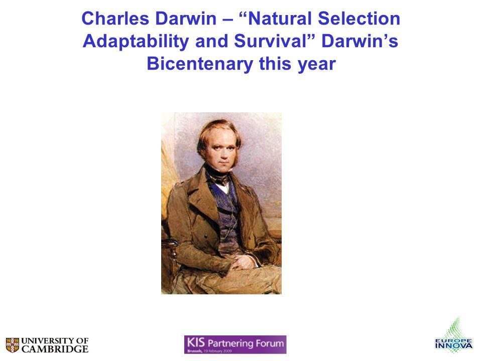 Charles Darwin – Natural Selection Adaptability and Survival Darwins Bicentenary this year
