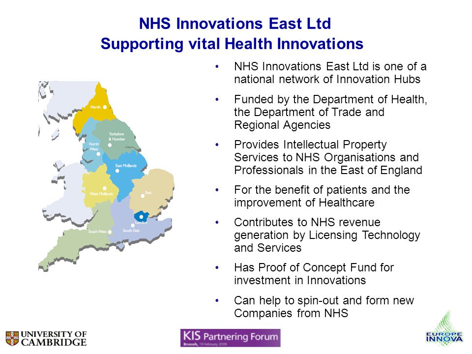 NHS Innovations East Ltd Supporting vital Health Innovations NHS Innovations East Ltd is one of a national network of Innovation Hubs Funded by the De