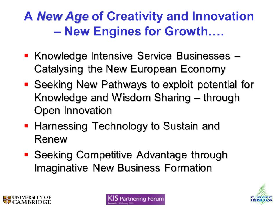 New Age A New Age of Creativity and Innovation – New Engines for Growth….