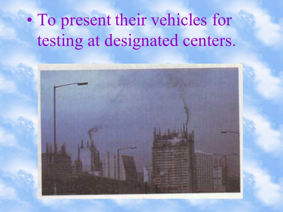 Preparatory work is undertaken to introduce a more advanced vehicle smoke.